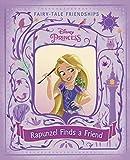 Rapunzel Finds a Friend (Disney Princess) (Disney Princess (Random House Hardcover))
