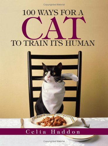 Read Online 100 Ways for a Cat to Train Its Human pdf