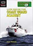 Life Inside the Coast Guard Academy, Aileen Weintraub, 0516240021