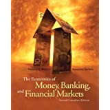 The Economics of Money, Banking, and Financial Markets: Second Canadian Edition (2nd Edition)