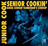 Senior Cookin - Good Cookin / Somethin's Cookin
