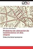 Problema de Ubicación de Instalaciones en Dos Etapas, Edith Lucero Ozuna Espinosa, 3848478013