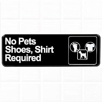 Amazon.com: No requiere mascotas, zapatos y camisa cartel ...