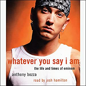 Whatever You Say I Am Audiobook