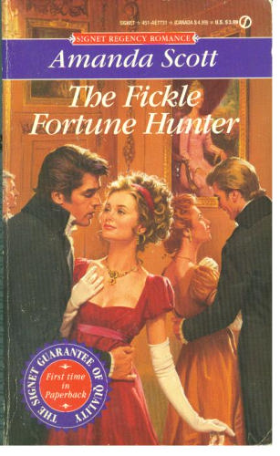 The Infamous Rakes: The Forthright Lady Gillian and The Fickle Fortune-Hunter
