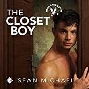 The Closet Boy: Iron Eagle Gym, Book 4 | Sean Michael
