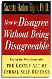 How to Disagree Without Being Disagreeable, Suzette Haden Elgin, 0471157058