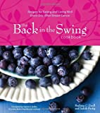 The Back in the Swing Cookbook, Barbara C. Unell and Judith Fertig, 1449418325