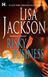 Risky Business: A Dangerous Precedent\Double Exposure by Lisa Jackson (2009-05-01)