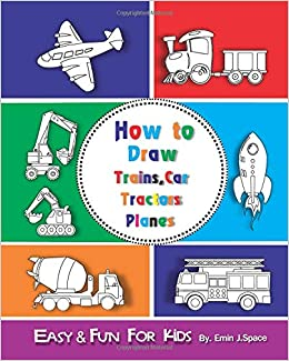 How To Draw Trains Car Tractors Planes For Kids Easy Fun