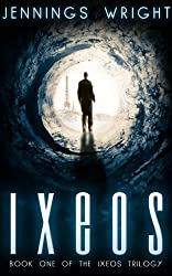 IXEOS (The Ixeos Trilogy Book 1)