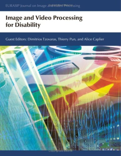 Image and Video Processing for Disability