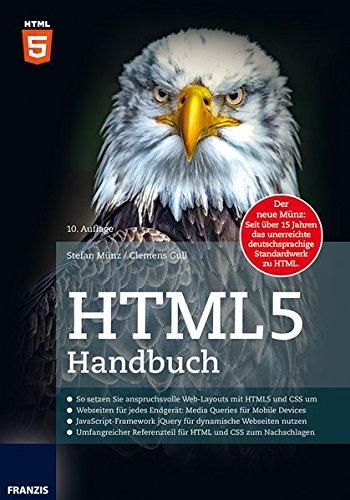 HTML5 Handbuch Taschenbuch – 30. Juni 2014 Clemens Gull Franzis Verlag GmbH 364560345X Internet