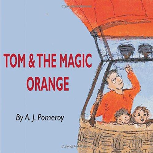 Tom and the Magic Orange PDF