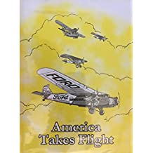 America Takes Flight: The Story of the 1925-1931 National Air Tours