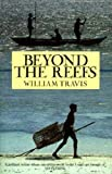 Front cover for the book Beyond the Reefs and Shark for Sale: Adventures in the Seychelles  (Century Travellers) by William Travis