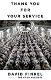 Front cover for the book Thank You for Your Service by David Finkel