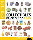 Miller's Collectibles Price Guide 2009 (Miller's Collectibles Handbook)