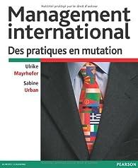 Management international: Des pratiques en mutation par Sabine Urban