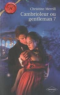 Cambrioleur ou gentleman ? par Christine Merrill