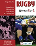 img - for Rugby Niveaux 3 et 4 (French Edition) book / textbook / text book