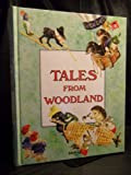 img - for Tales from Woodland book / textbook / text book