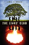 The Liars' Club, James A. Booker, 1592997902