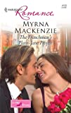 The Frenchman's Plain-Jane Project, Myrna Mackenzie, 0373176139