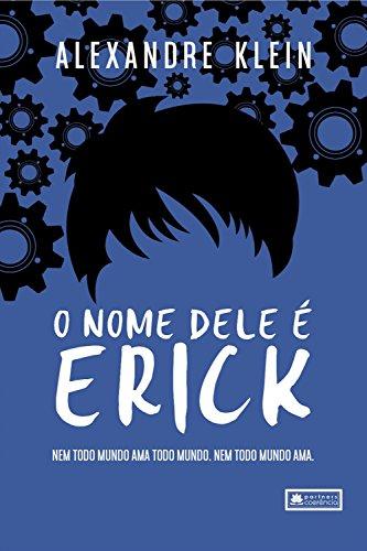 O nome dele é Erick