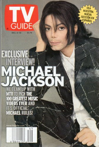 Tv Guide December 4 1999 Vol. 47 No.49 (EXCLUSIVE INTERVIEW! MICHAEL JACKSON -WE TEAM UP WITH MTV TO PICK THE 100 GREATEST MUSIC VIDEOS EVER AND IT