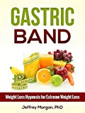Gastric Band: Weight Loss Hypnosis for Extreme Weight Loss