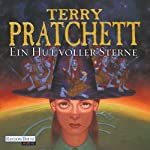 Ein Hut voller Sterne: Ein Märchen von der Scheibenwelt (Tiffany Weh 2) | Terry Pratchett
