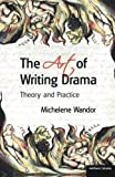 img - for The Art Of Writing Drama (Professional Media Practice) book / textbook / text book