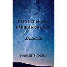 Étincelles et embrasement: Galaxie (French Edition)