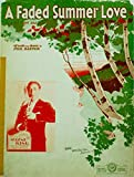 1931 - Leo Feist Inc - Sheet Music - A Faded Summer Love - Written by Phil Baxter - Introduced by Wayne King - OOP - Rare - Collectible