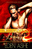 The Dragon's Heart (Dragon Lore series Book 1)