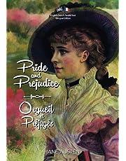 Pride and Prejudice / Orgueil et Préjugés: English-French Parallel Text Bilingual Edition / Texte Parallèle Anglais-Français Édition Bilingue