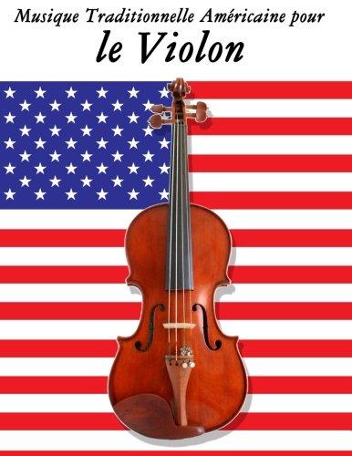 Musique Traditionnelle Américaine pour le Violon 10 Chansons Patriotiques des États-Unis  [Sam, Uncle] (Tapa Blanda)