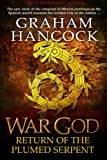 War God: Return of the Plumed Serpent  (Volume 2)