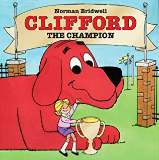 book cover of Clifford The Champion