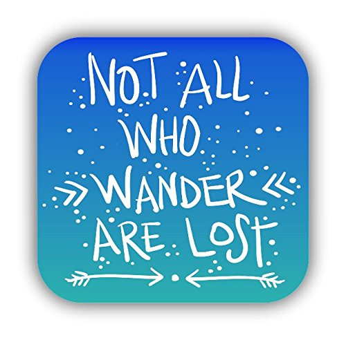 Not All Who Wander are Lost Sticker Vinyl Decal for Auto Cars Trucks Windshield Laptop RV Camper 4