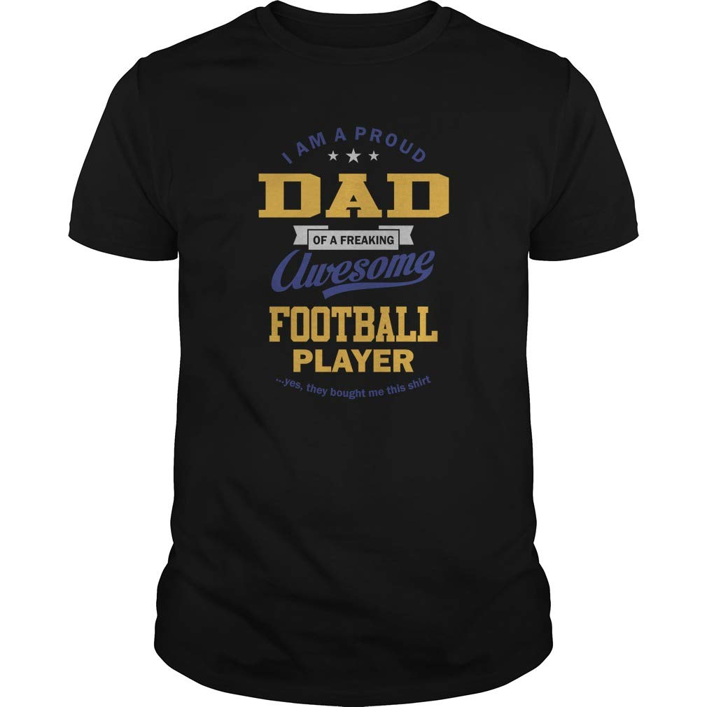 Father Of Football Player Classic Guys Unisex Tee, Short Sleeves Shirt, Unisex , For S .