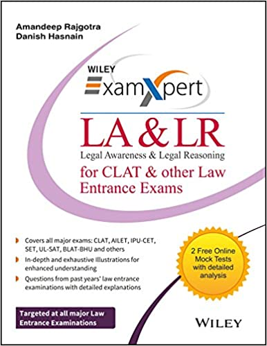 Wiley S Examxpert Legal Awareness Legal Reasoning La Lr For Clat Other Law Entrance Exams Amazon In Amandeep Rajgotra Danish Hasnain Books
