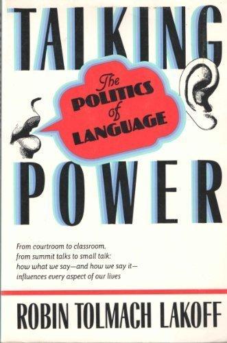 Talking Power: The Politics Of Language