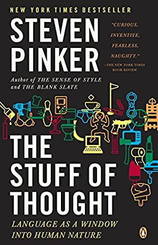 The Stuff of Thought: Language as a Window into Human Nature (Language Instinct)