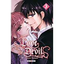 LOVE IS THE DEVIL T.03