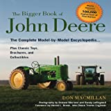 The Bigger Book of John Deere Tractors, Don Macmillan, 0760336539