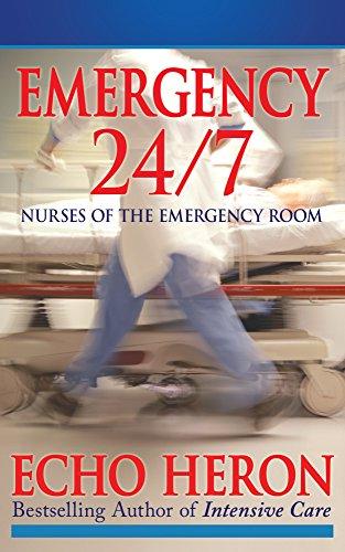 EMERGENCY 24/7: NURSES OF THE EMERGENCY ROOM - Er Nurses Rock