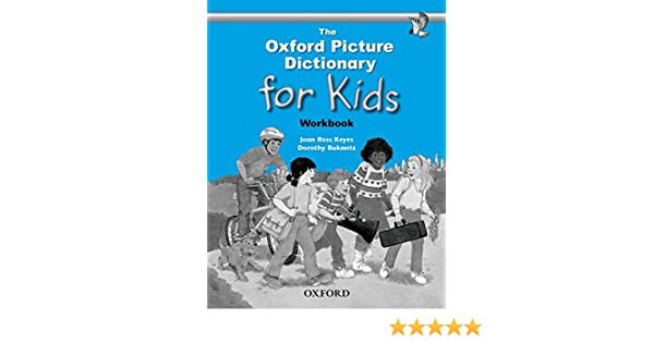 The Oxford Picture Dictionary for Kids: Workbook: Joan Ross Keyes ...
