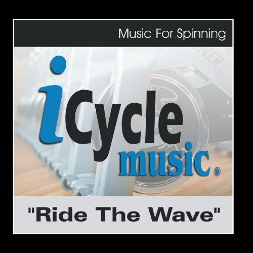 Price comparison product image Ride the Wave, Music for Spinning and Indoor Cycling (145 Bpm Sprint Mix) - Single
